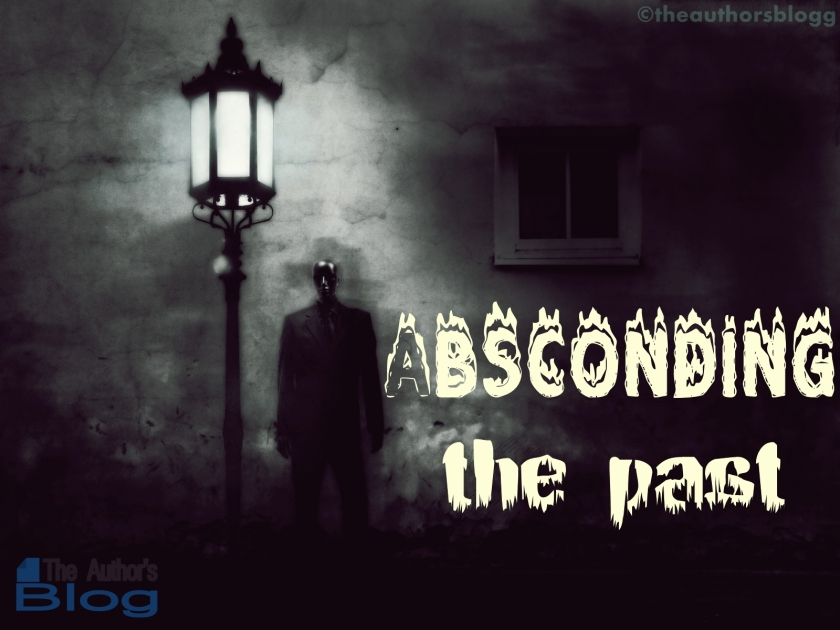 Absconding the past