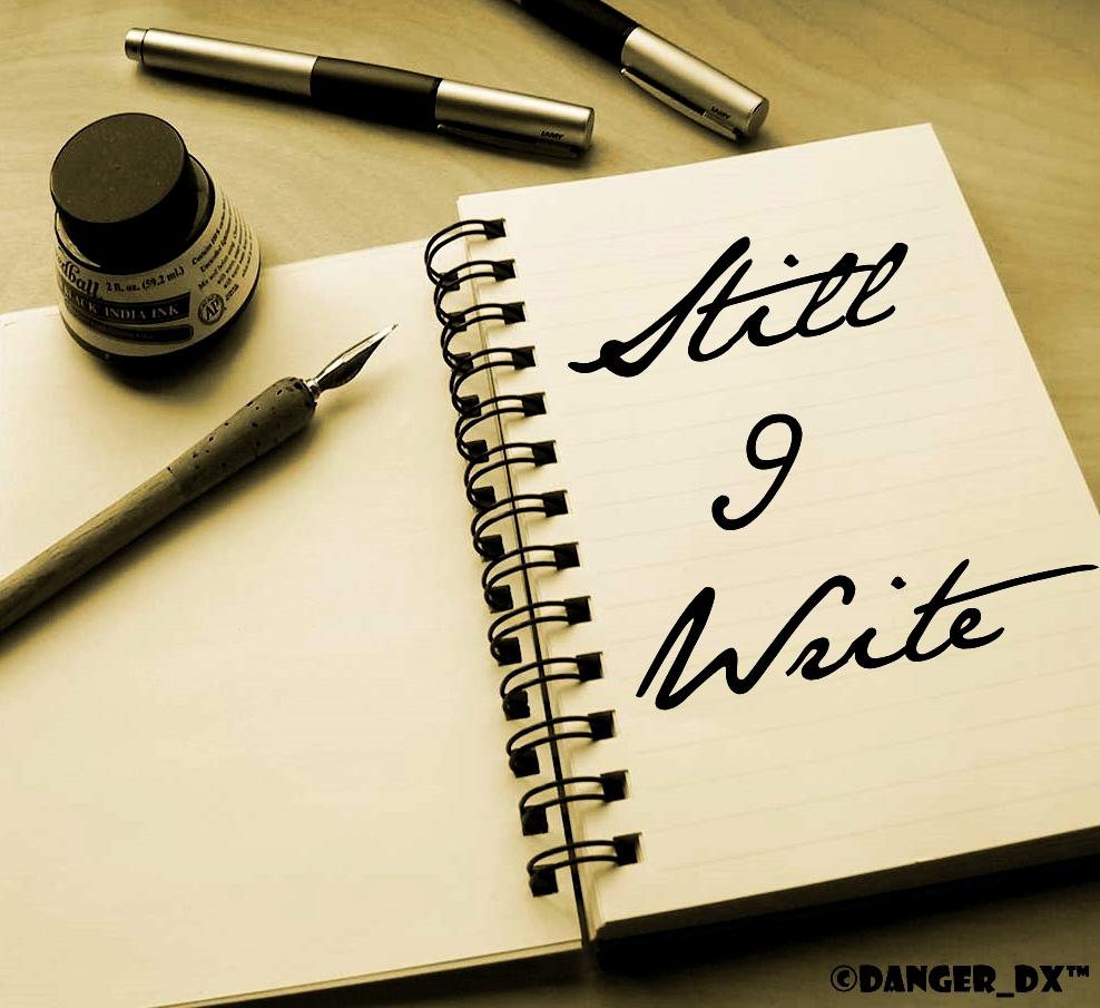 Still I Write