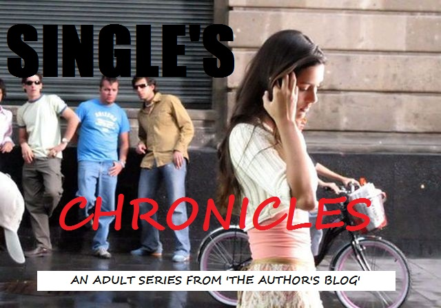 SINGLE'S CHRONICLES (EPISODE – 1)