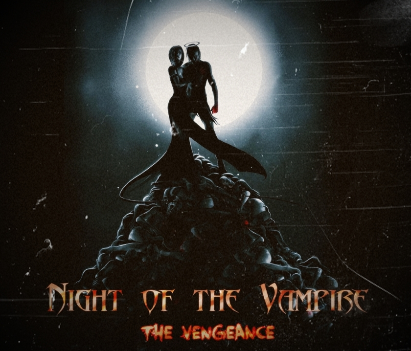 Night of the Vampire - The Vengeance