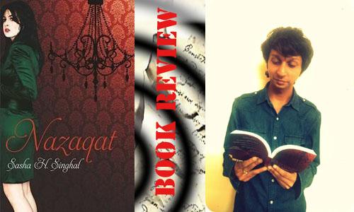 Nazaqat… by Sasha H.Singhal