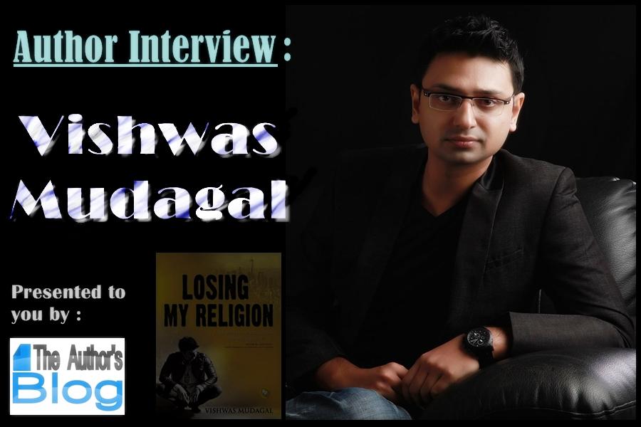 Interview #8 (Vishwas Mudagal, the latest best-sellingsensation!)