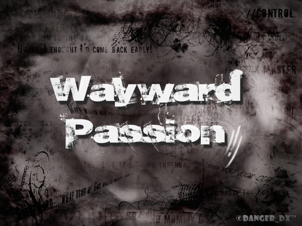 Wayward Passion