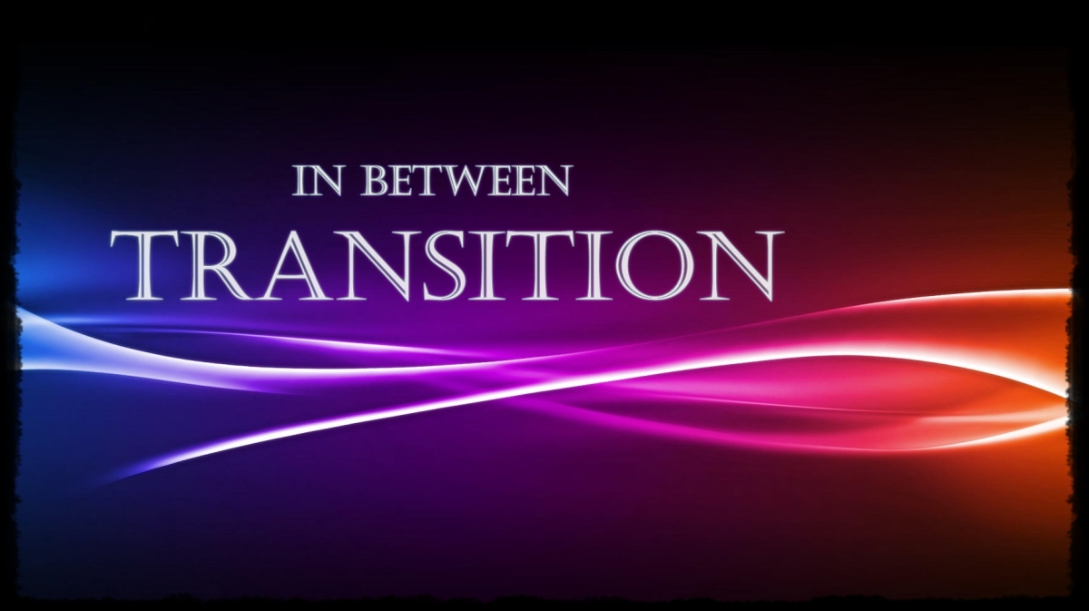 In Between Transition