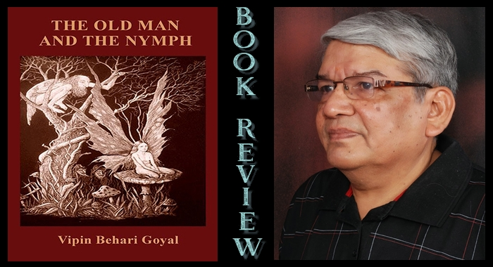 The Old Man and the Nymph… By Vipin Behari Goyal