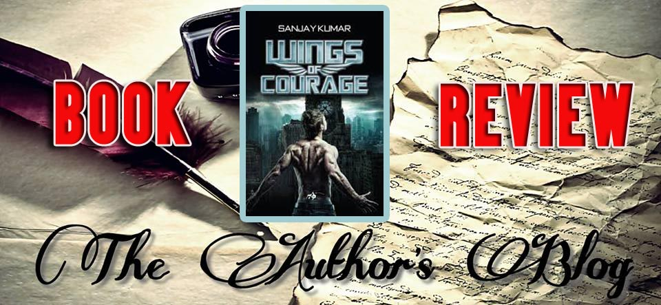 WINGS OF COURAGE… BY SANJAY KUMAR – BOOK REVIEW