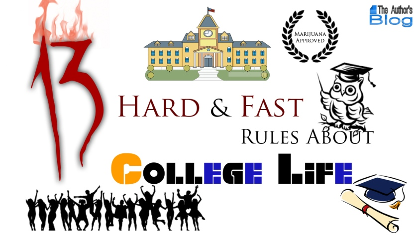 13 Hard & Fast Rules About College Life