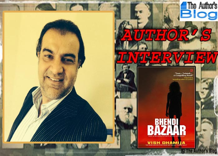 AUTHOR INTERVIEW – VISH DHAMIJA