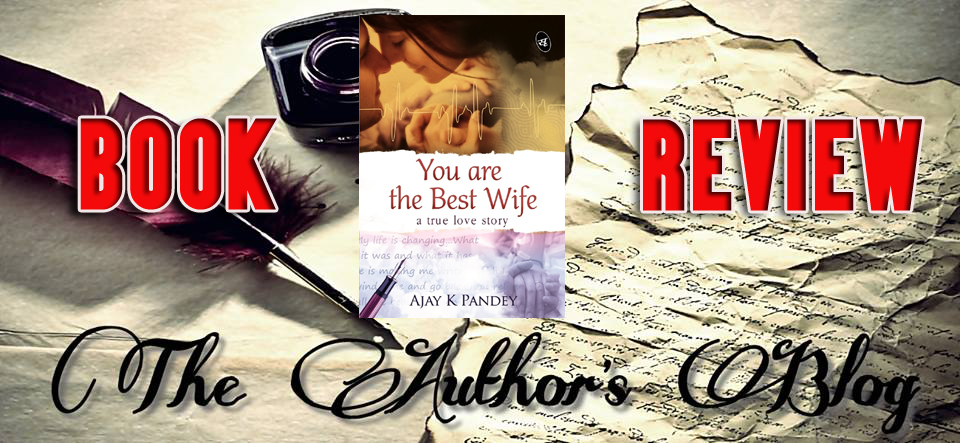 'You are the best wife' by Ajay Pandey – Book Review