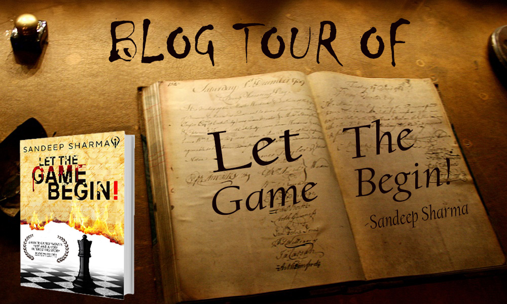 'Let the Game Begin' – Sandeep Sharma (Blog Tour)