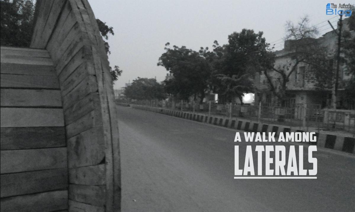 A Walk AmongLaterals