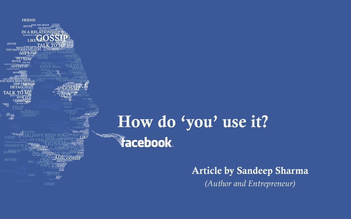 Facebook – How do 'you' use it? – My journey over this virtual world.