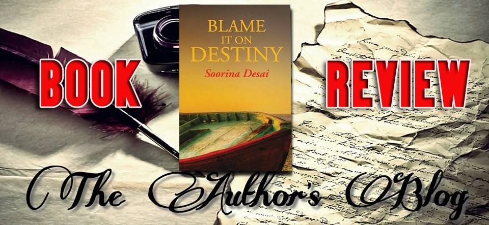 'Blame it on Destiny' by Soorina Desai – BookReview