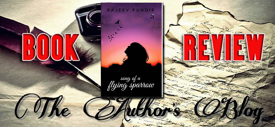 'Song of A Flying Sparrow' by Rajeev Pundir – BookReview