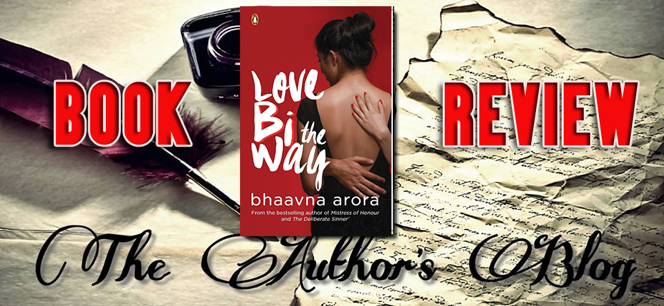 'Love bi the way' by Bhavna Arora – Book Review
