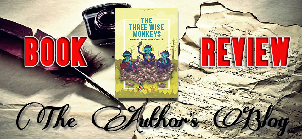 '3 wise monkeys' by Jeet Gian – Book review